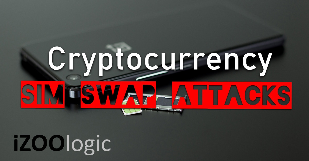 sim swap attack smshing cryptocurrency