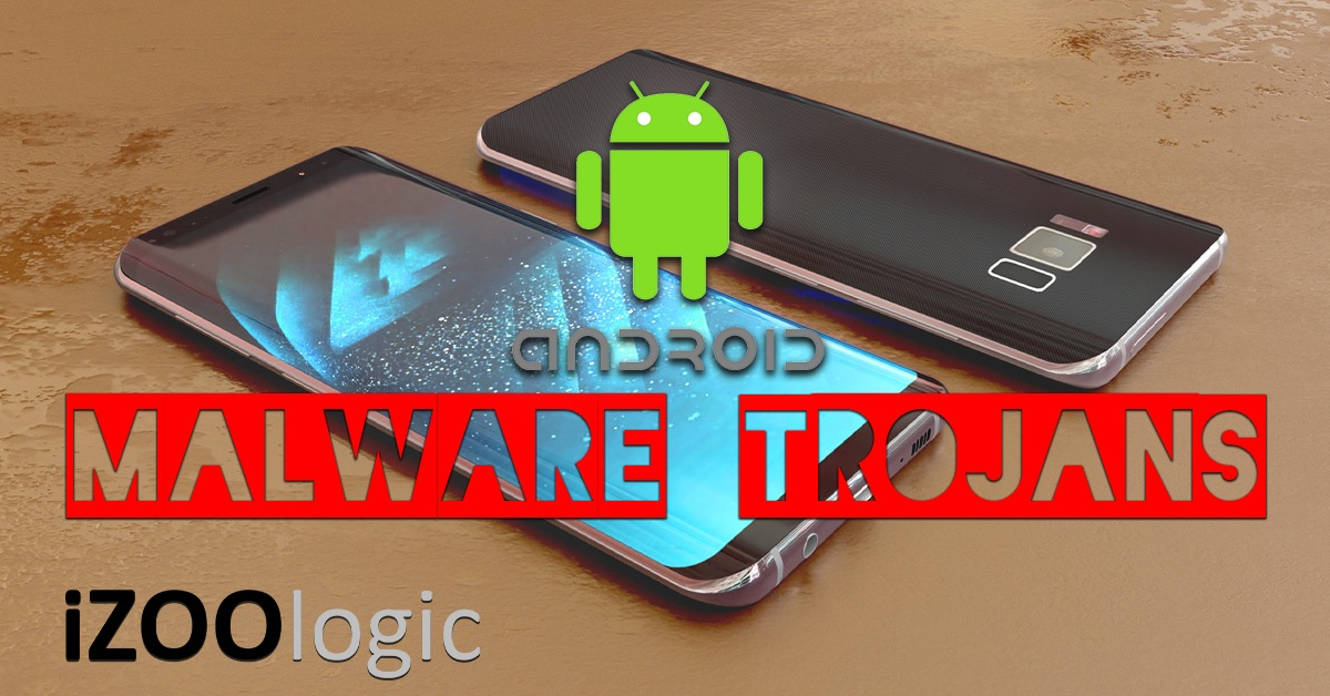 google android malware trojans security backdoor