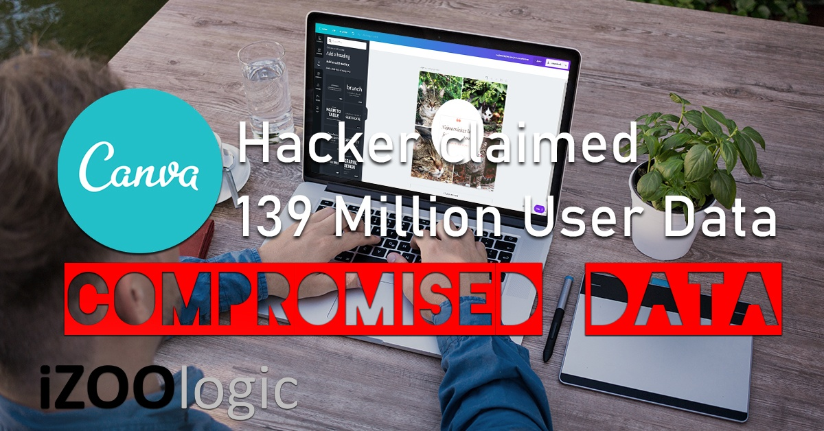 canva hacked hacker data breach compromised data
