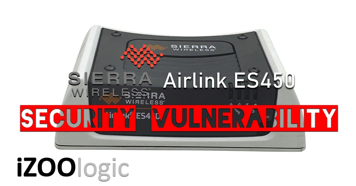 wireless sierra es450 security vulnerability Vulnerabilities forensic analysis