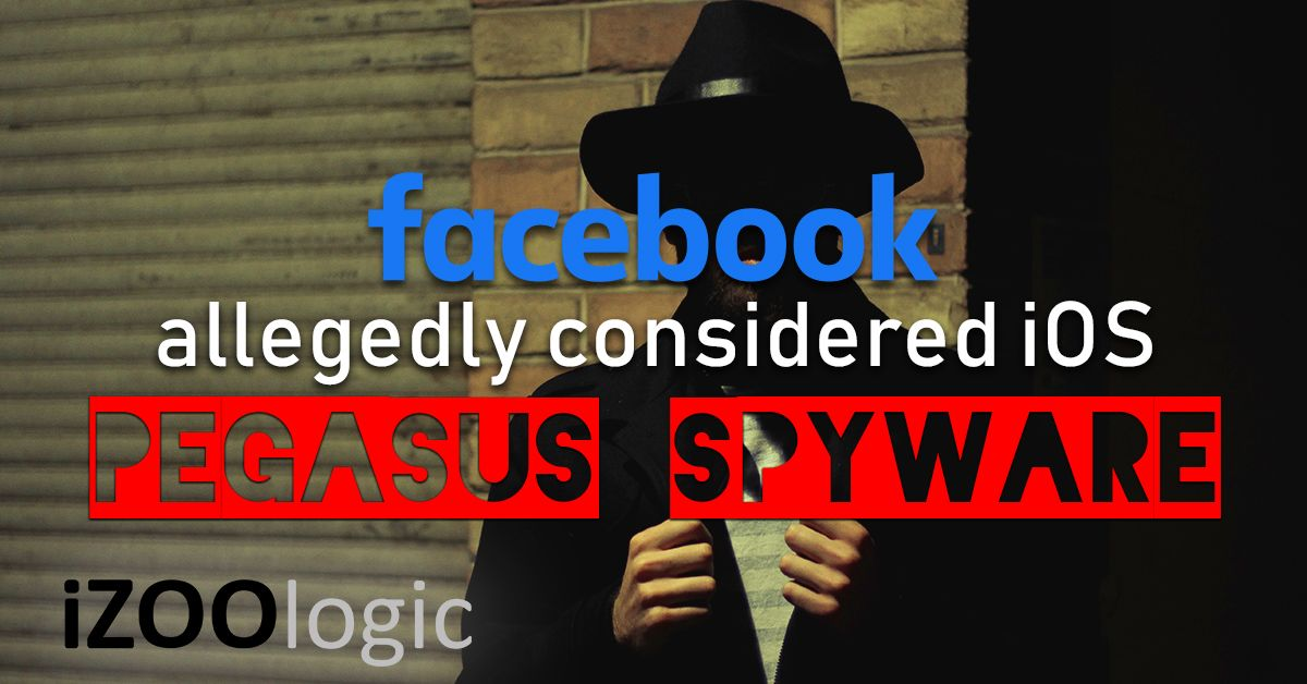 facebook pegasus spyware malware antimalware mobile apps social media