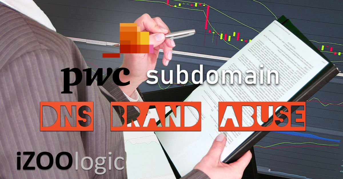 pwc PricewaterhouseCoopers dns subdomain brand abuse brand monitoring dns monitoring