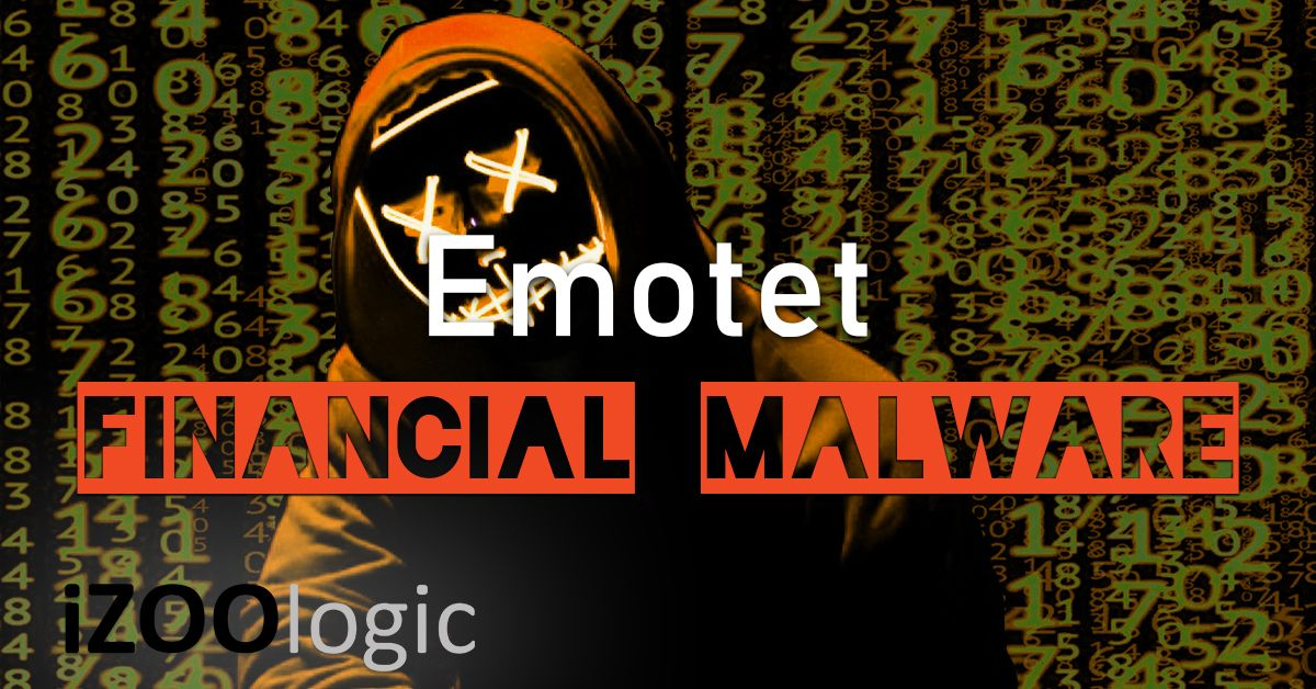 emotet malware financial malware banking trojan antitrojan antimalware phishing antiphishing infosec information security