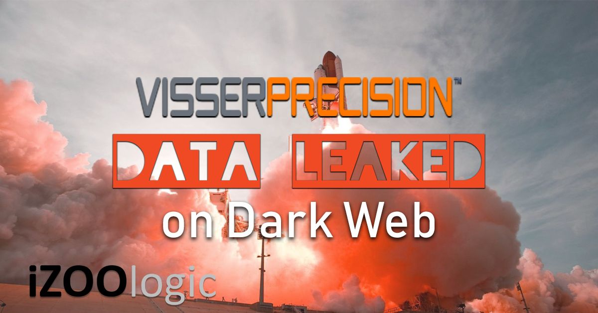 visser precision data leak dark web malware antimalware compromised data
