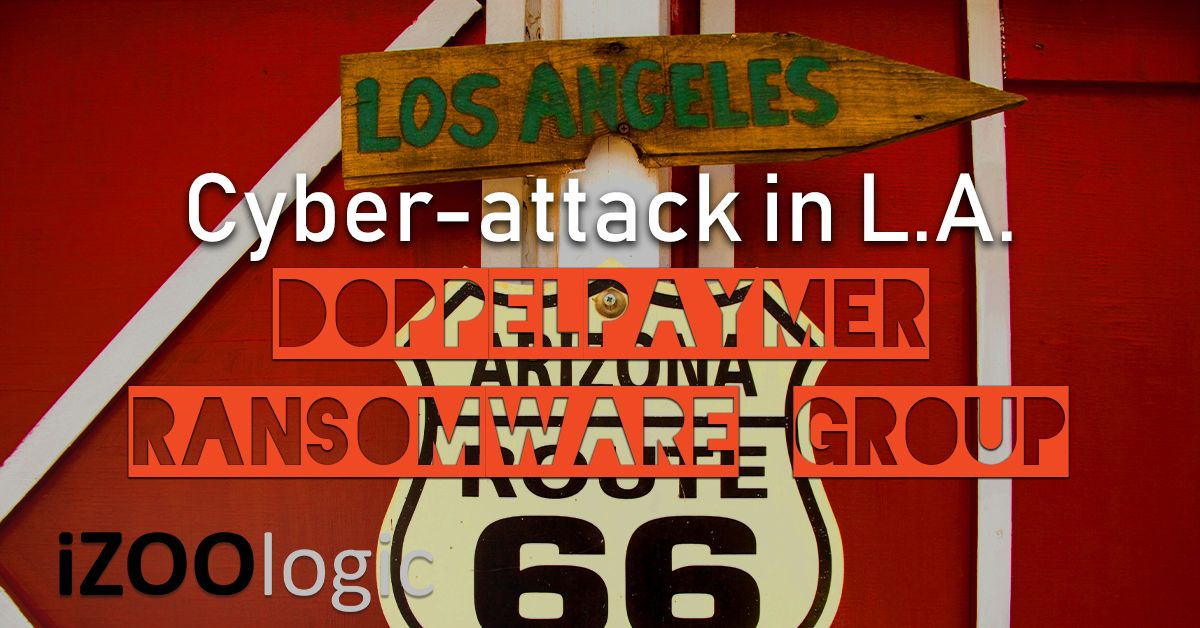 doppelpaymer ransomware group los angeles cyber attack data leak compromised data antimalware dark web cyber threat