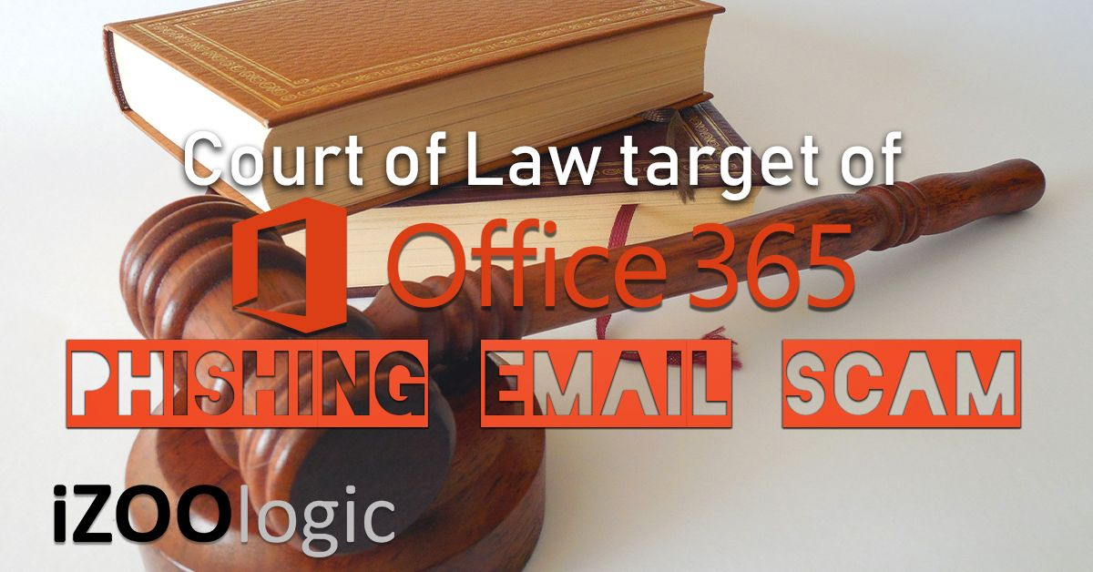 phishing email scam office 365 court of law antiphishing fraud prevention