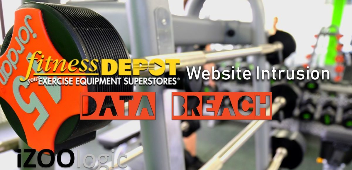 Fitness Depot data breach brand protection website protection vulnerability compromised data website intrusion