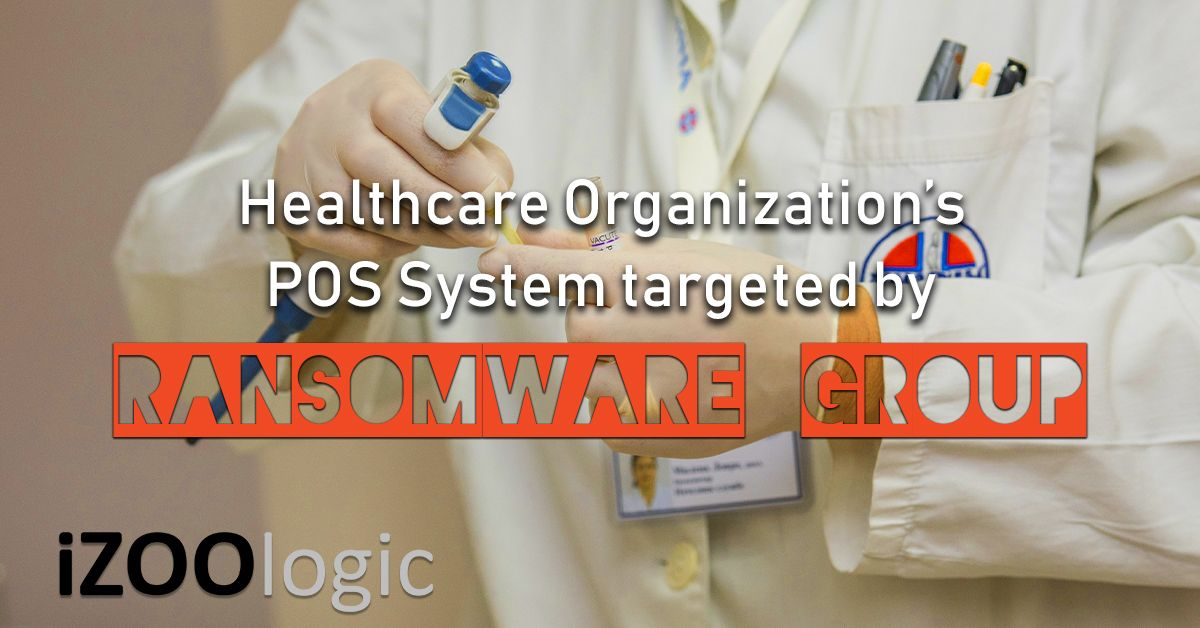 healthcare organization pos system ransomware hacker group revil