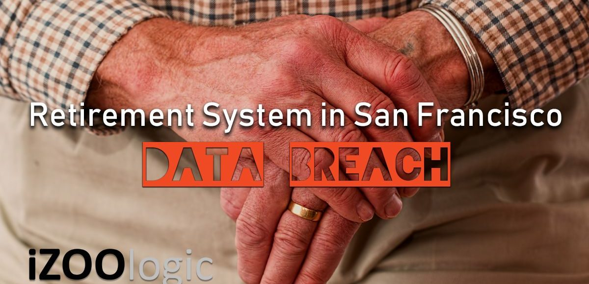 retirement system san francisco data breach