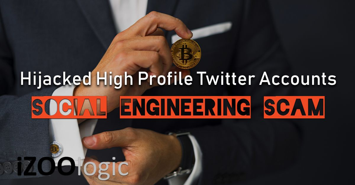 twitter high profile account hijacked cryptocurrency scam social engineering