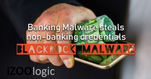 blackrock banking malware antimalware solutions threat intelligence mobile app android