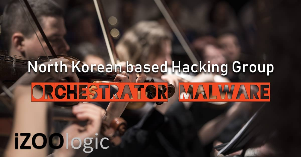 lazarus group north korea orchestrator malware antimalware trojan hacking hackers