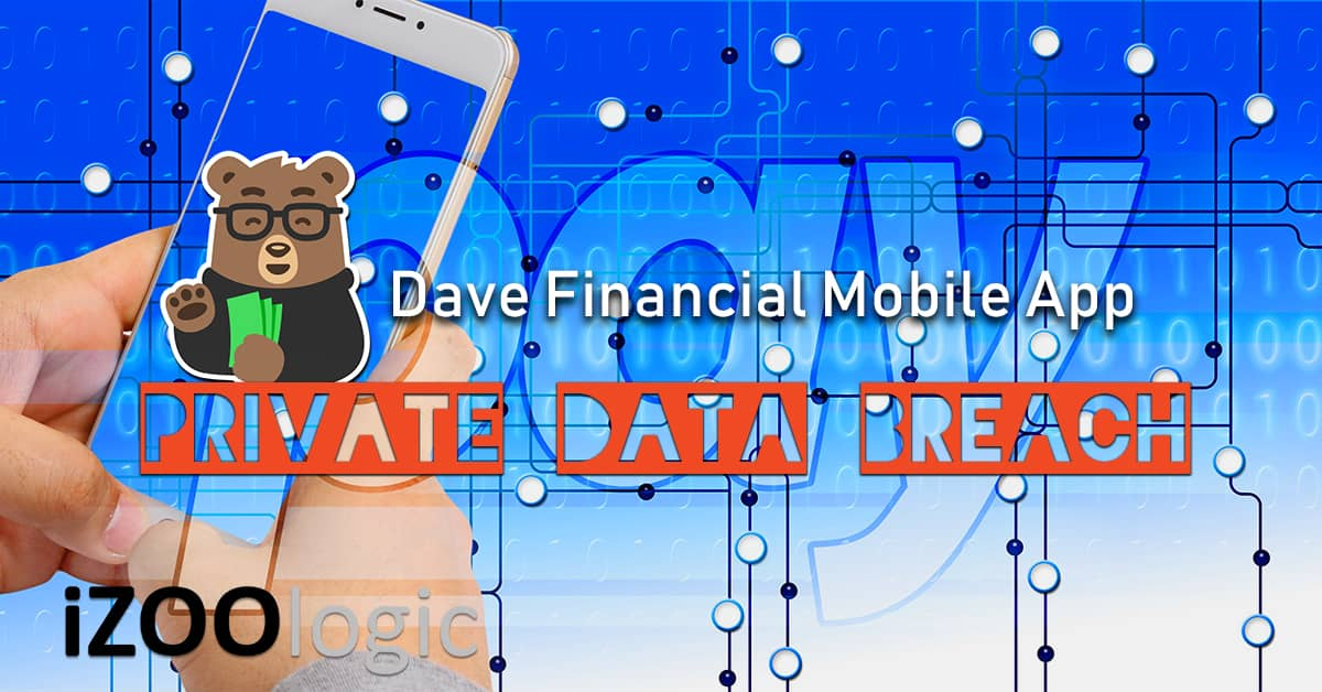 dave banking financial mobile app data breach