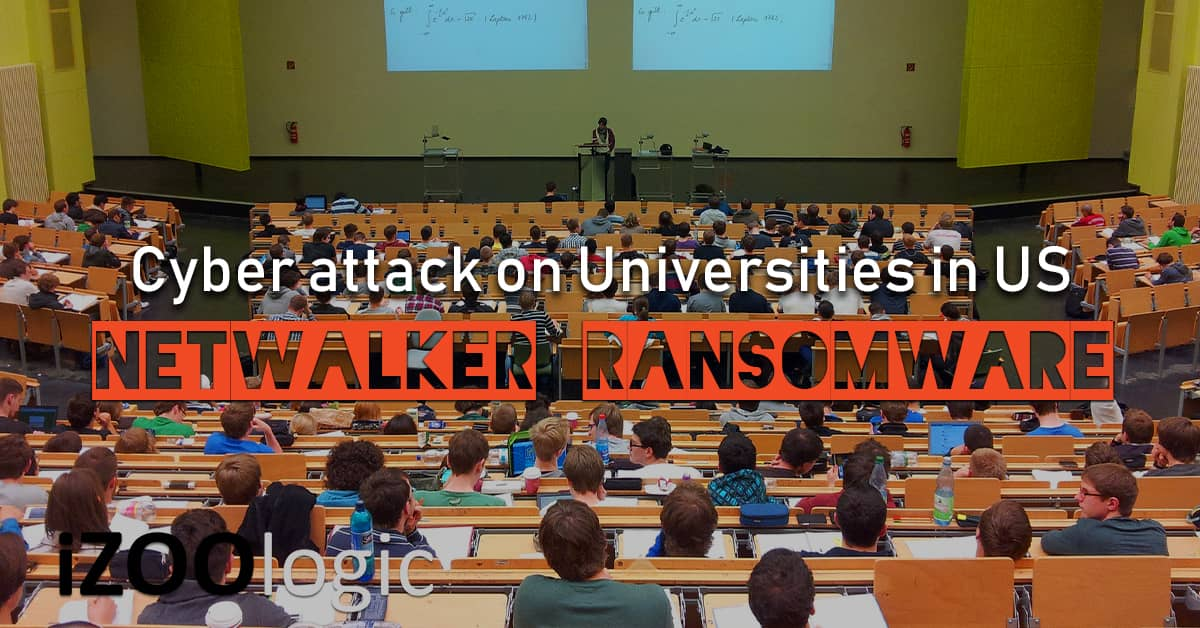 netwalker ransomware group us universities antimalware malware Michigan State University Columbia College of Chicago • University of California San Francisco