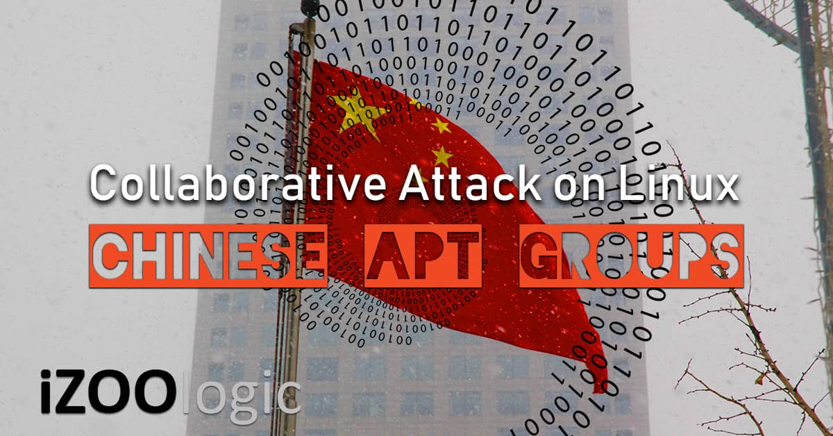 chinese apt actors group hackers linux OS Advanced Persistent Threats