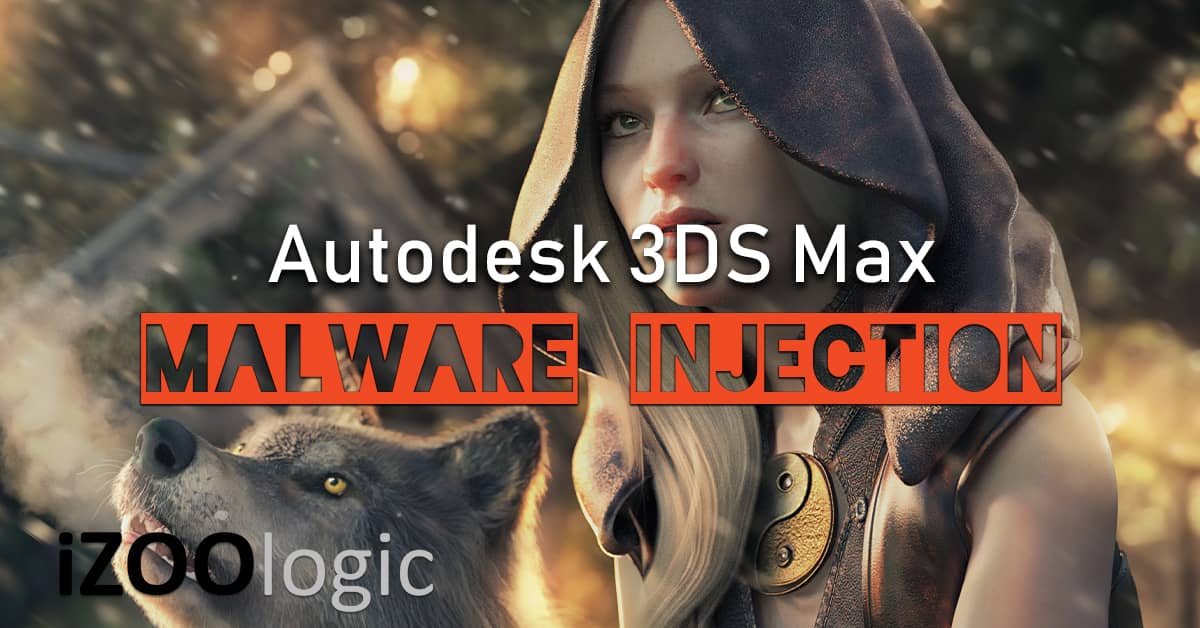 autodesk 3ds max malware injection plugin antimalware solution apt hackers