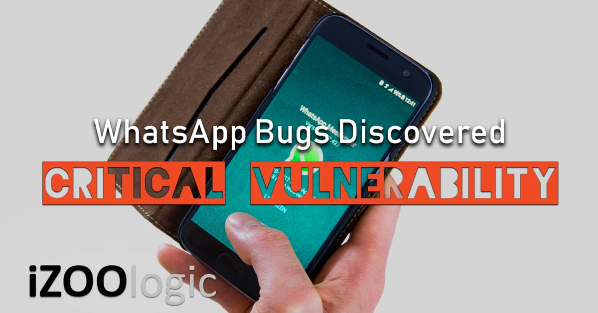 whatsapp critical security bug vulnerability social media mobile app