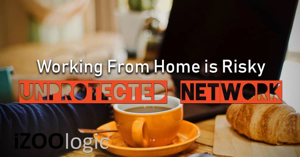 work from home unprotected network personal computer system intrusion compromised email account