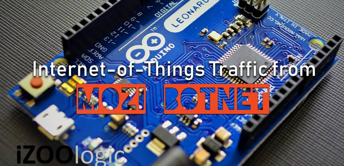 mozi botnet iot internet-of-things traffic