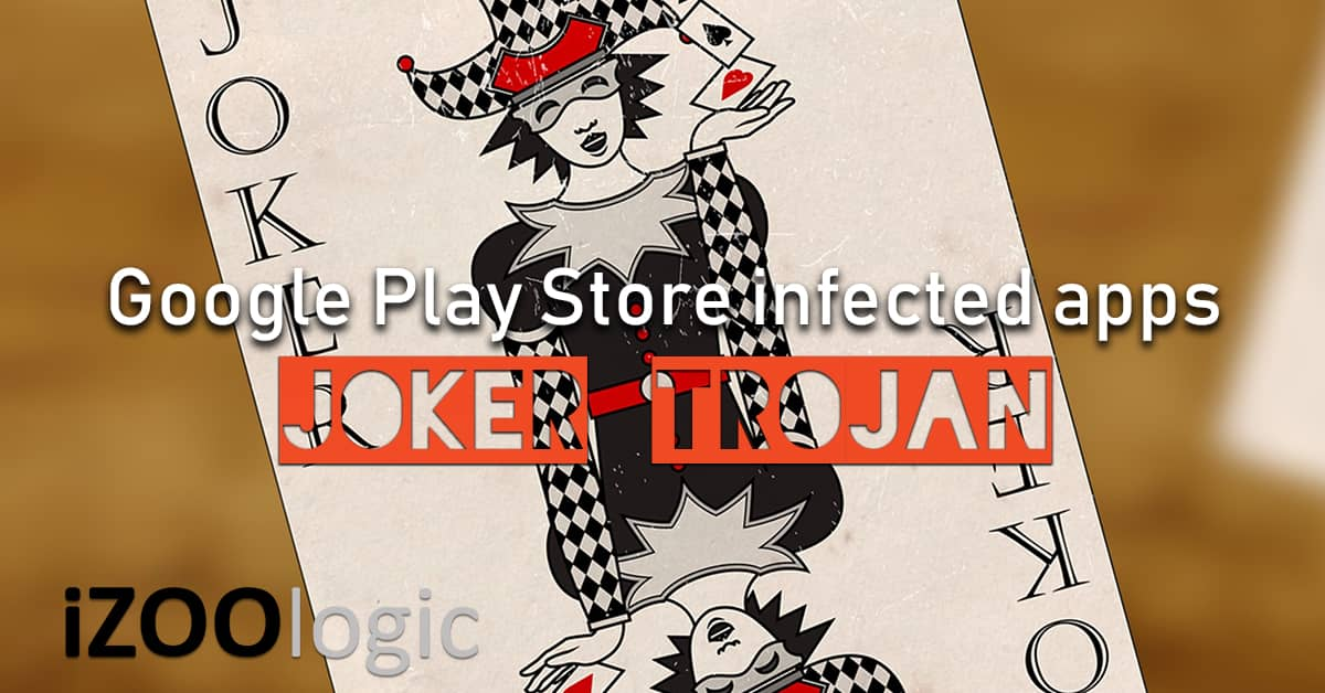 joker trojan malware google play store antimalware