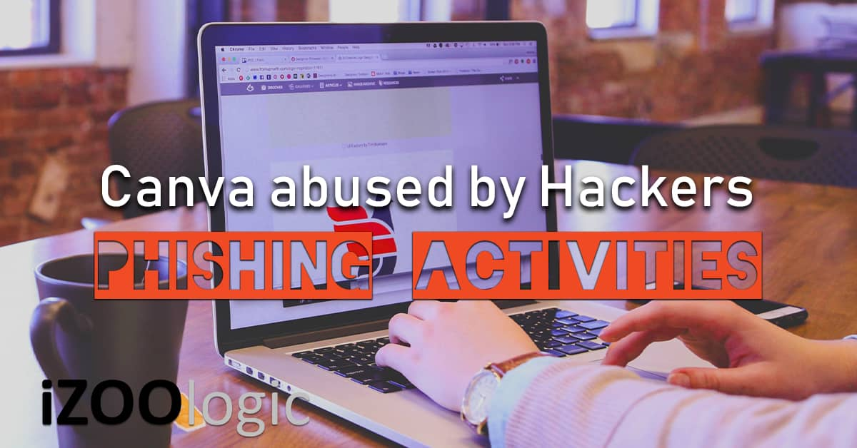 canva abused hosted phishing activities