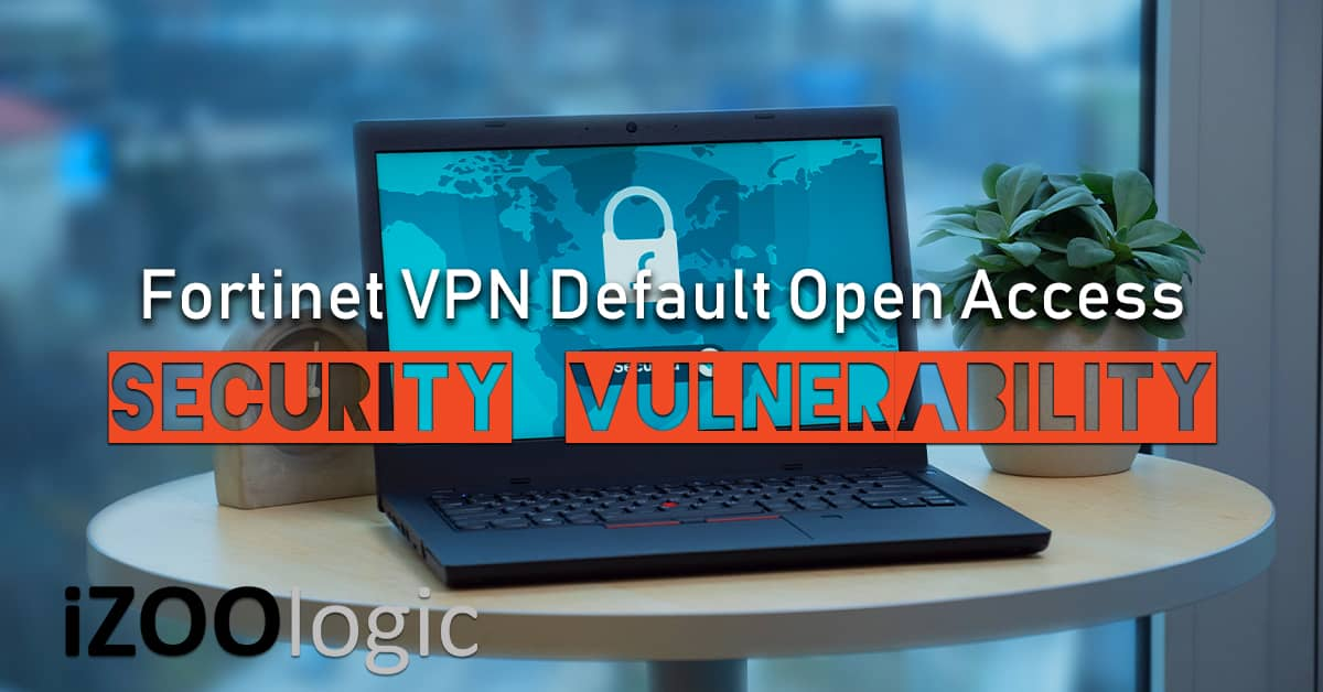 fortinet vpn security vulnerability