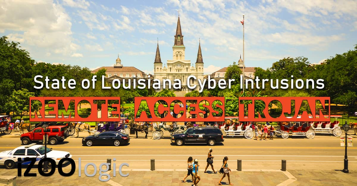 State of Louisiana US Remote Access Trojan malware ransomware