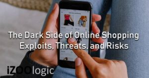 dark side of online shopping exploits threats risks vulnerabilities
