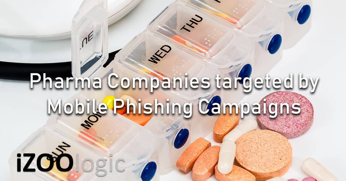 pharma companies mobile phishing campaign spear-phishing antiphishing
