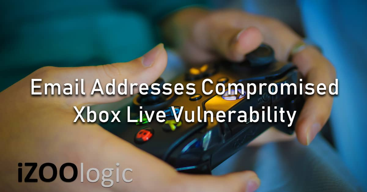 email address compromised xbox live vulnerability bug