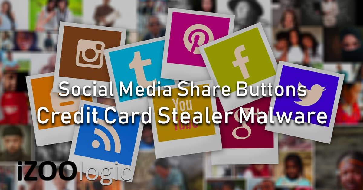 credit card stealer malware magecart social media share button