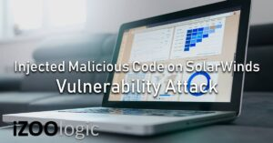 solarwinds orion malicious code injection vulnerability attack