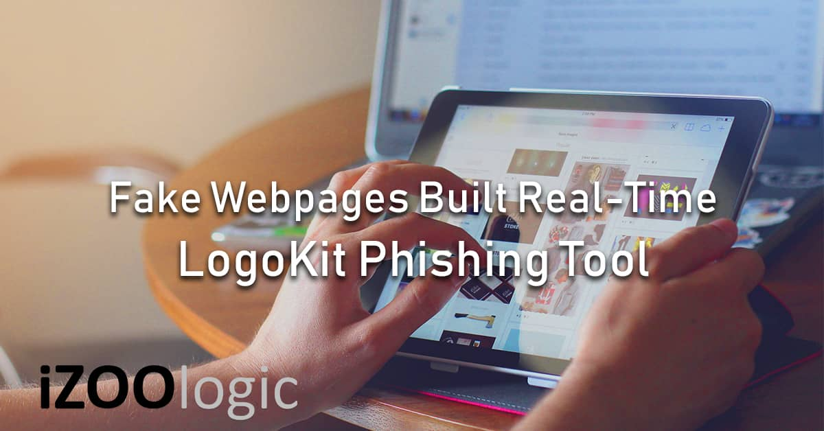 logokit fake pages real-time phishing tool antiphishing