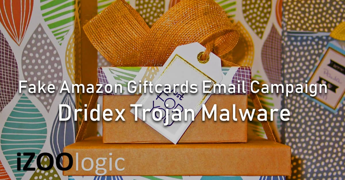 dridex trojan malware amazon giftcard email campaign