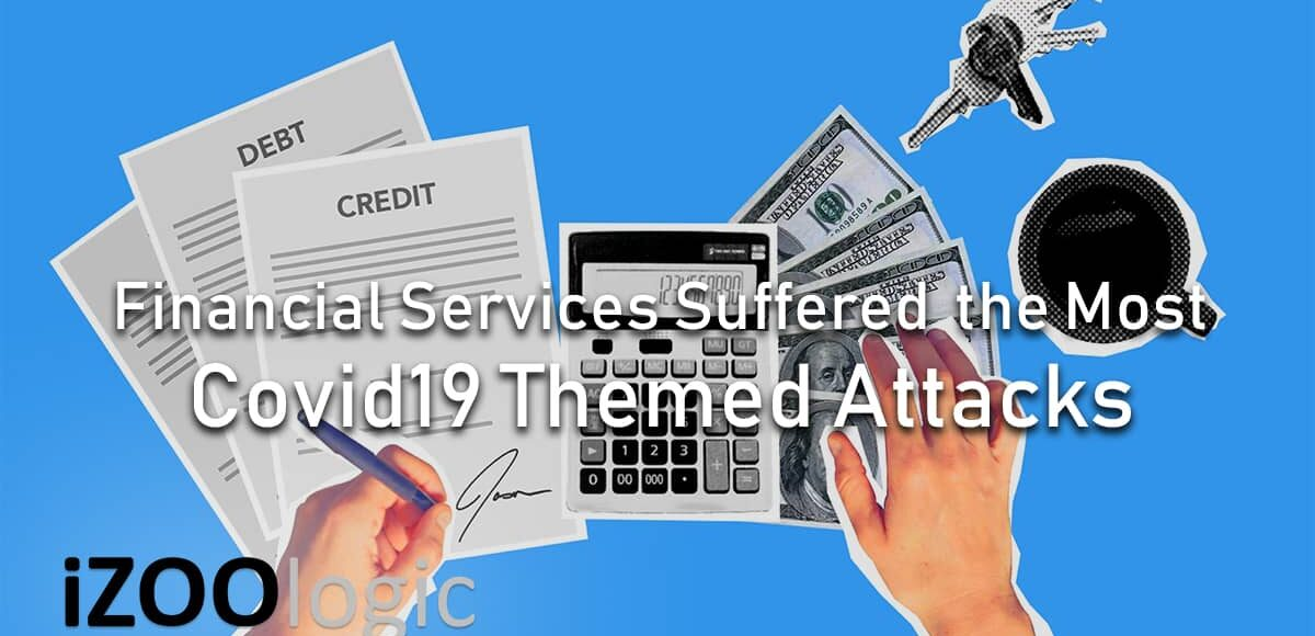 financial services finance industry sector covid19 cyberattacks fraud prevention