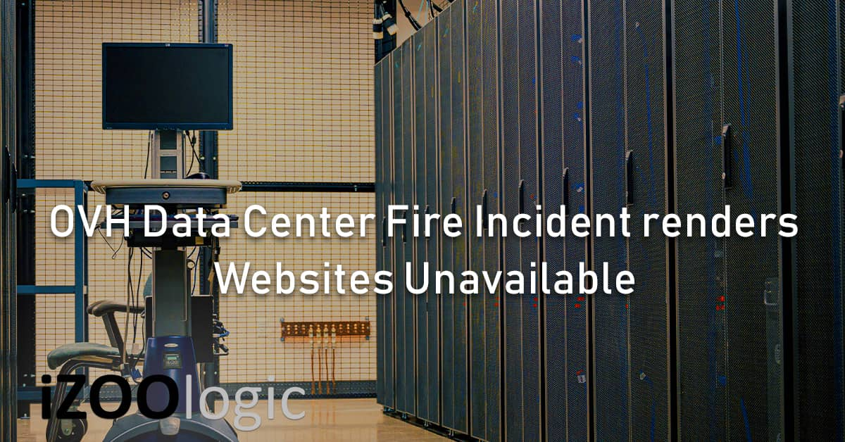 OVH france data centre fire incident disaster recovery websites unavailable