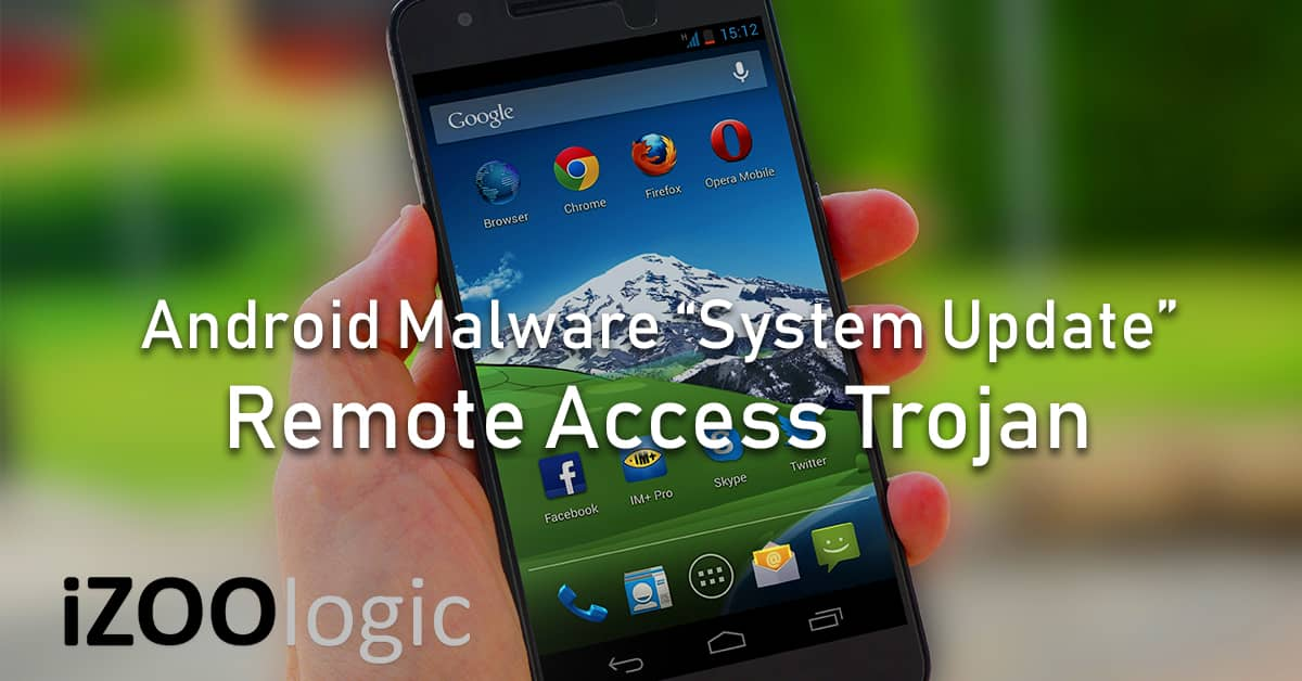 android malware system update remote access trojan spyware