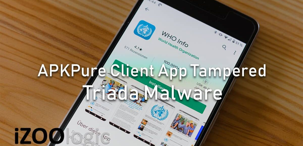 apkpure client tampered triada malware trojan android mobile device