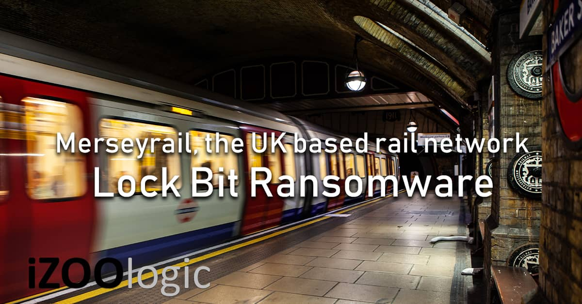 Merseyrail UK rail network Lockbit Ransomware cyberattack