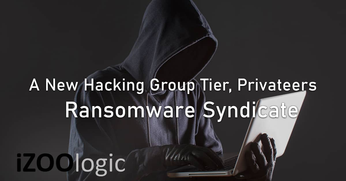 privateers hacking group ransomware tier syndicate