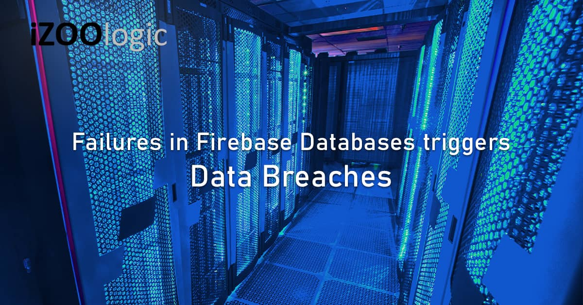 Data Breaches from failures Firebase Databases