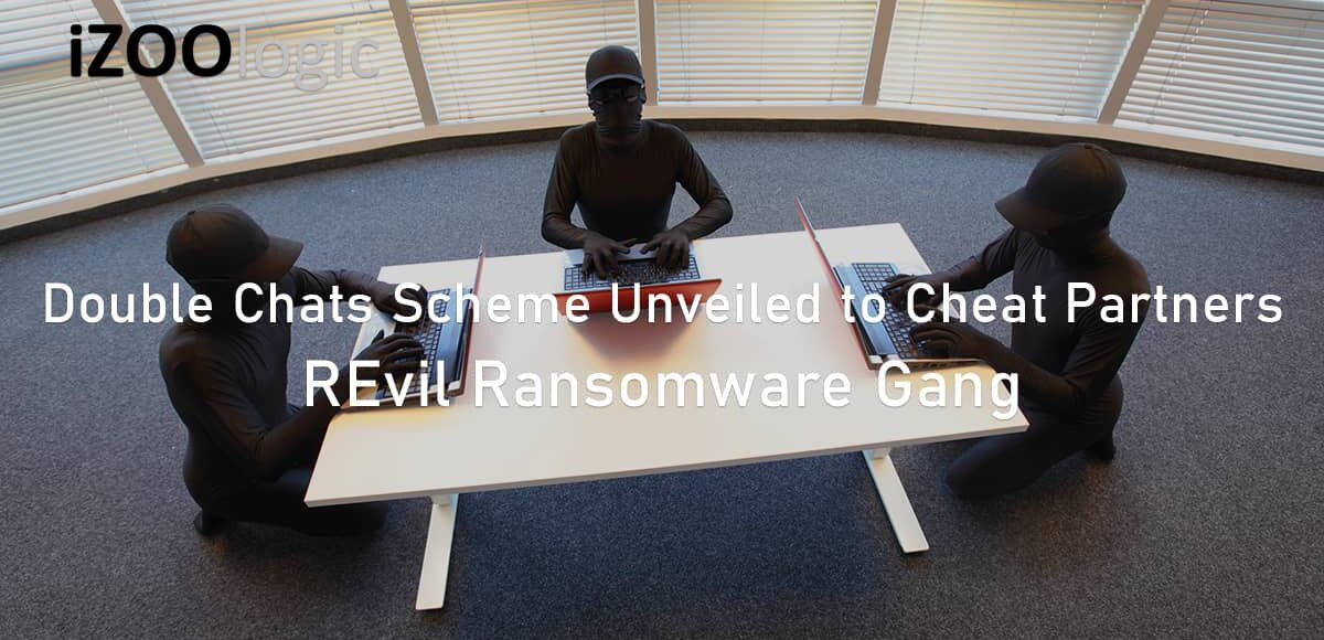 Double chats scheme unveiled REvil Ransomware gang cheat partners dark web