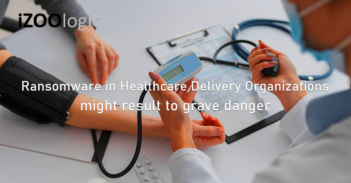Ransomware Healthcare Delivery Organizations cyberattacks