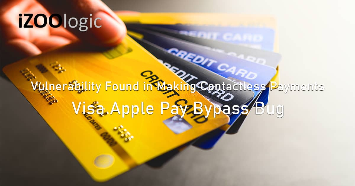 bypass bug vulnerability Visa Apple Pay contactless payments