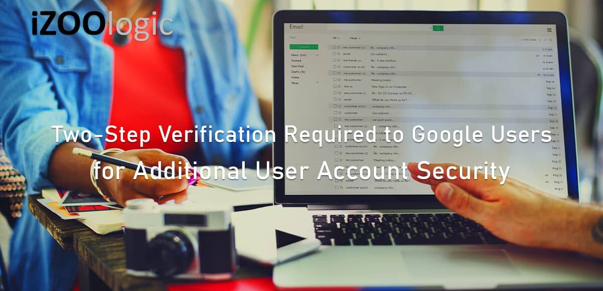 Two step verification Google users user account security